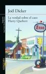 La verdad sobre el caso Harry Quebert (JöelDicker)